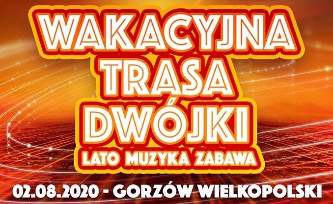 Disco polo opanuje scenę w kolejnym wielkim mieście! Wakacyjna trasa dwójki Gorzów Wielkopolski!