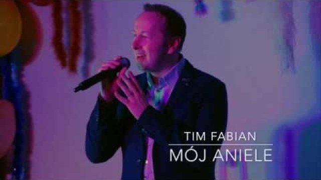 Tim Fabian - Mój Aniele