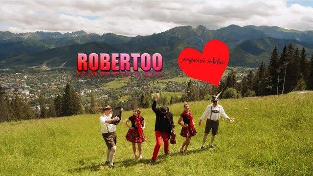 Robertoo & Pragnienie Miłości - Góry i doliny ZWIASTUN
