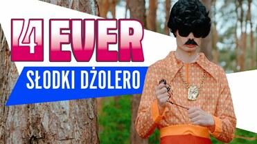 4EVER - Słodki Dżolero
