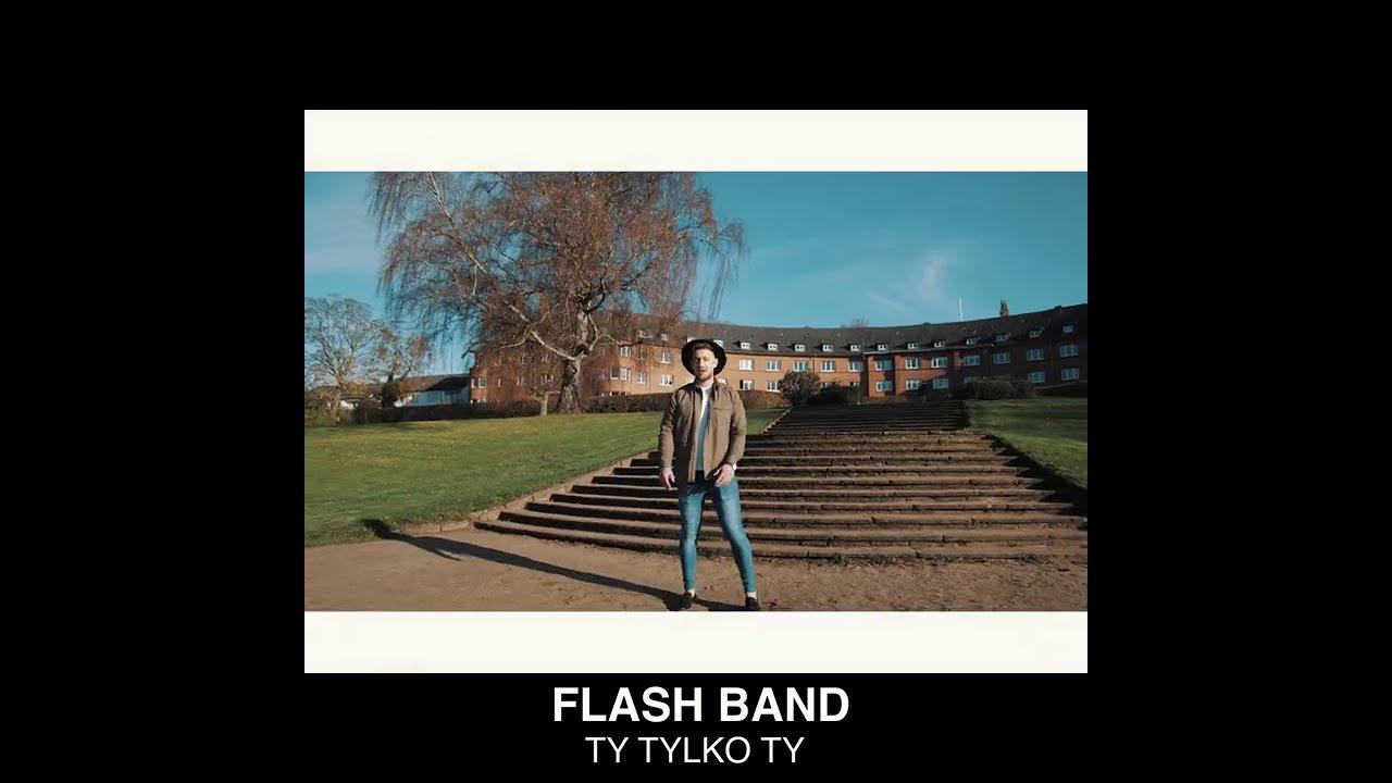 FlashBand - Ty tylko Ty (Zapowiedź teledysku)