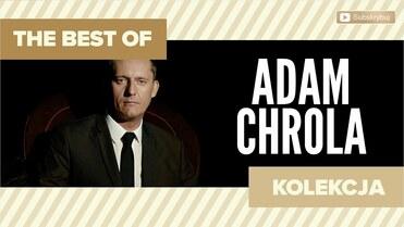 ADAM CHROLA - The Best of Adam Chrola