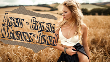 Akcent - Gwiazda (Matsuflex Remix) >                                     </a>                                     </div>                                     <div class=
