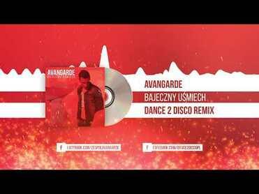 Avangarde - Bajeczny Uśmiech (Dance 2 Disco Remix)>                                     </a>                                     </div>                                     <div class=