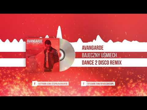 Avangarde - Bajeczny Uśmiech (Dance 2 Disco Remix)