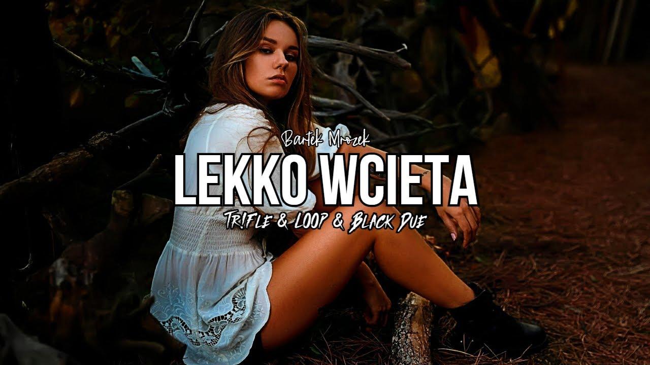 BARTEK MROZEK - LEKKO WCIĘTA (Tr!Fle & LOOP & Black Due REMIX)>                                     </a>                                     </div>                                     <div class=