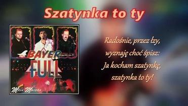 Bayer Full - Szatynka to ty>                                     </a>                                     </div>                                     <div class=