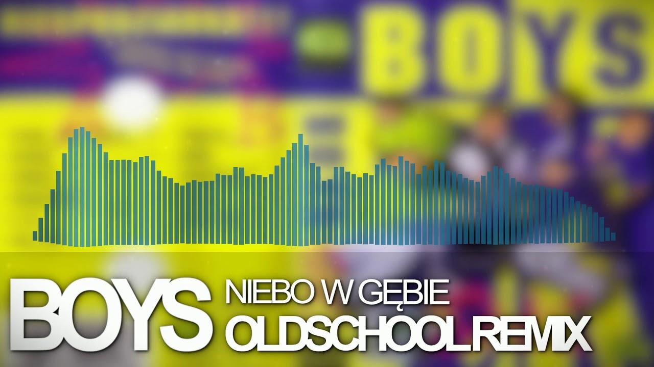 Boys - Niebo w gębie [Loki Oldschool Remix]>                                     </a>                                     </div>                                     <div class=