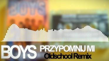 BOYS - Przypomnij mi [Loki Oldschool Remix]>                                     </a>                                     </div>                                     <div class=