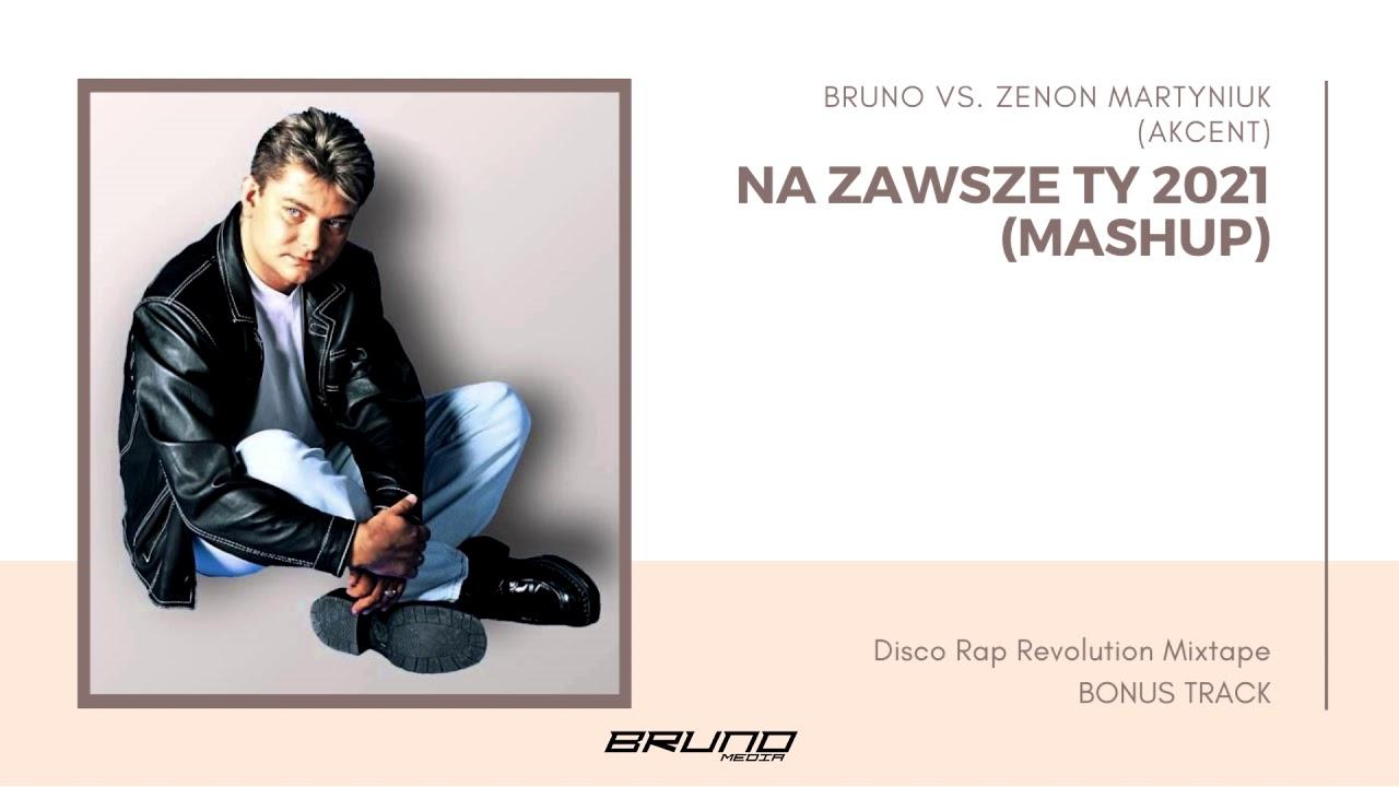 Bruno vs. Zenon Martyniuk (Akcent) - Na Zawsze Ty 2021>                                     </a>                                     </div>                                     <div class=