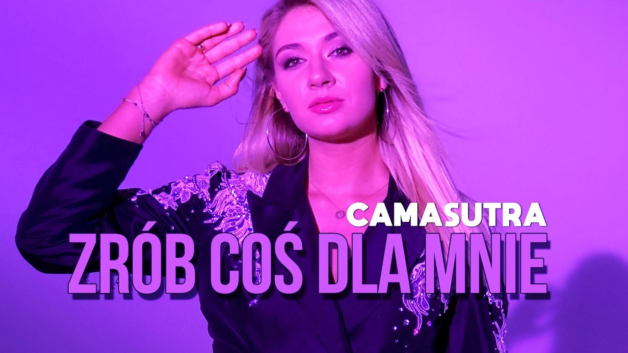 CAMASUTRA - Zrób coś dla mnie>                         </a>                         </div>                         <div class=