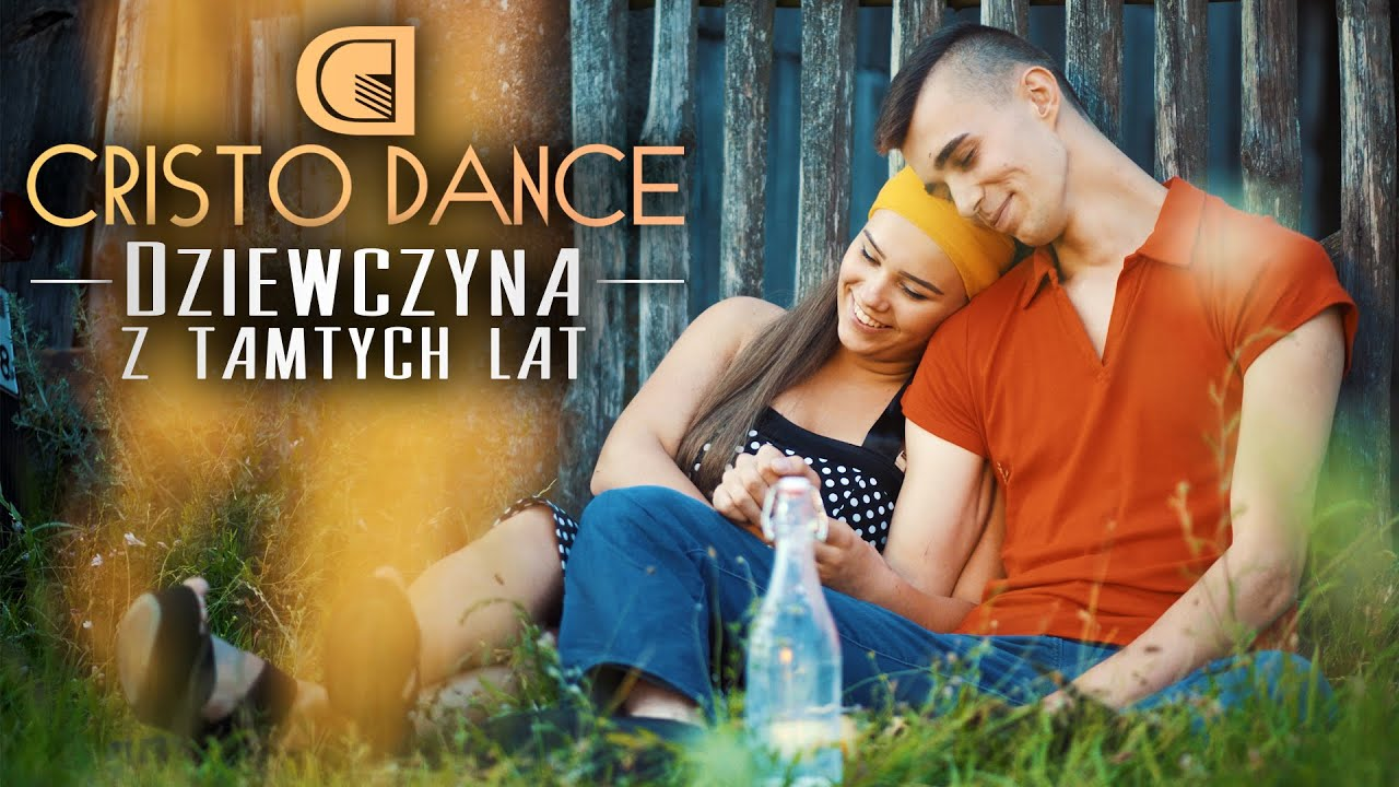 CRISTO DANCE - Dziewczyna z Tamtych Lat>                                     </a>                                     </div>                                     <div class=