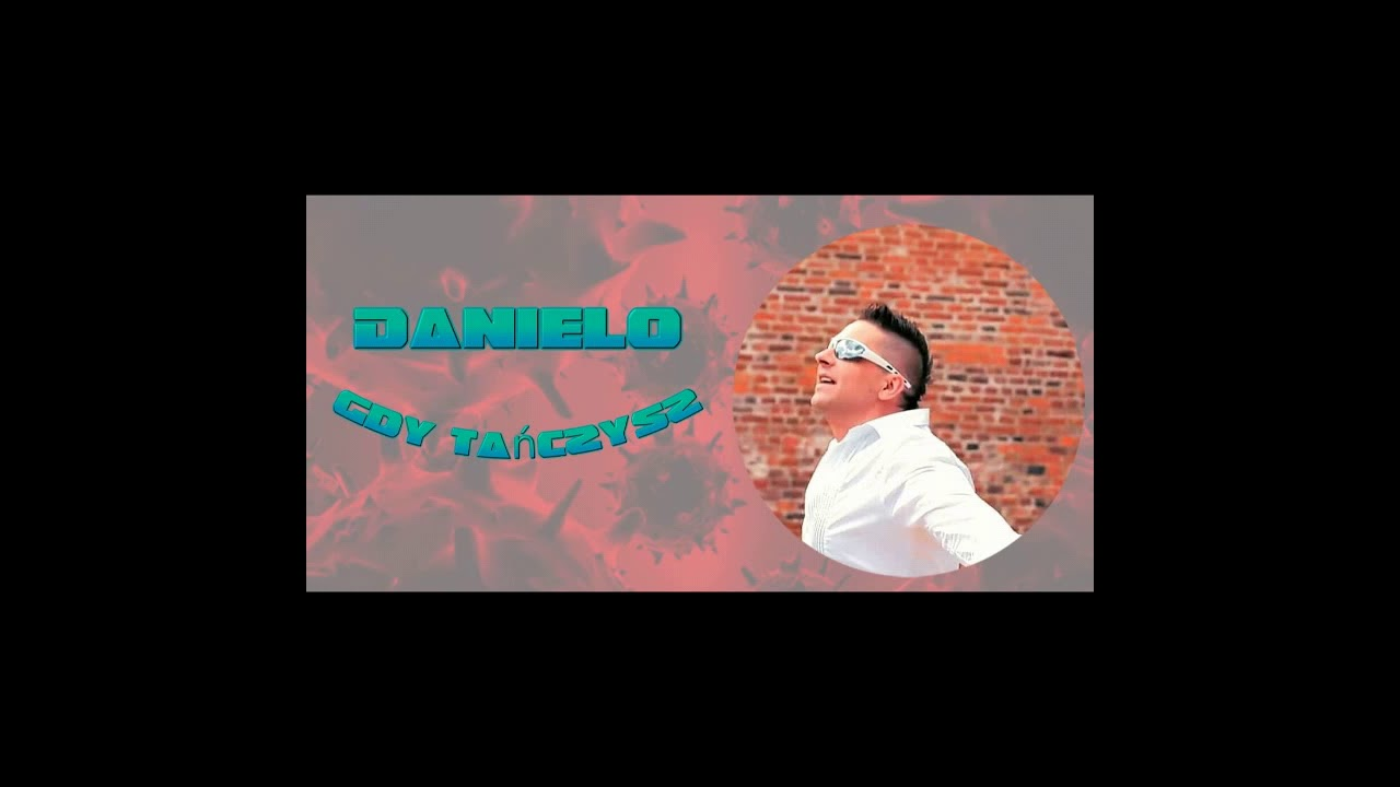 Danielo - Gdy tańczysz>                                     </a>                                     </div>                                     <div class=