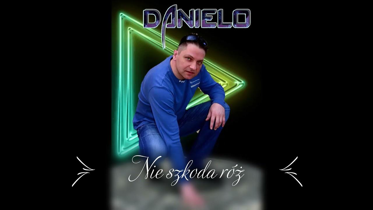 Danielo - Nie szkoda róż>                                     </a>                                     </div>                                     <div class=