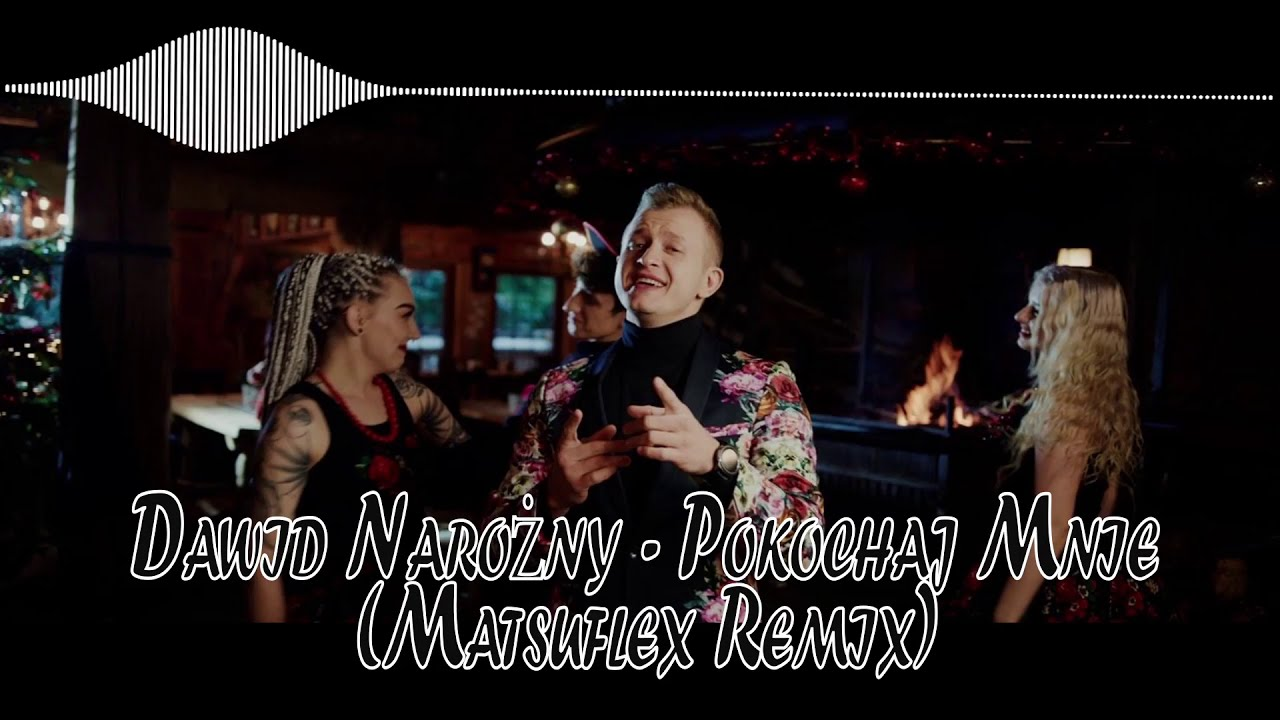 Dawid Narożny - Pokochaj Mnie (Matsuflex Remix)>                                     </a>                                     </div>                                     <div class=