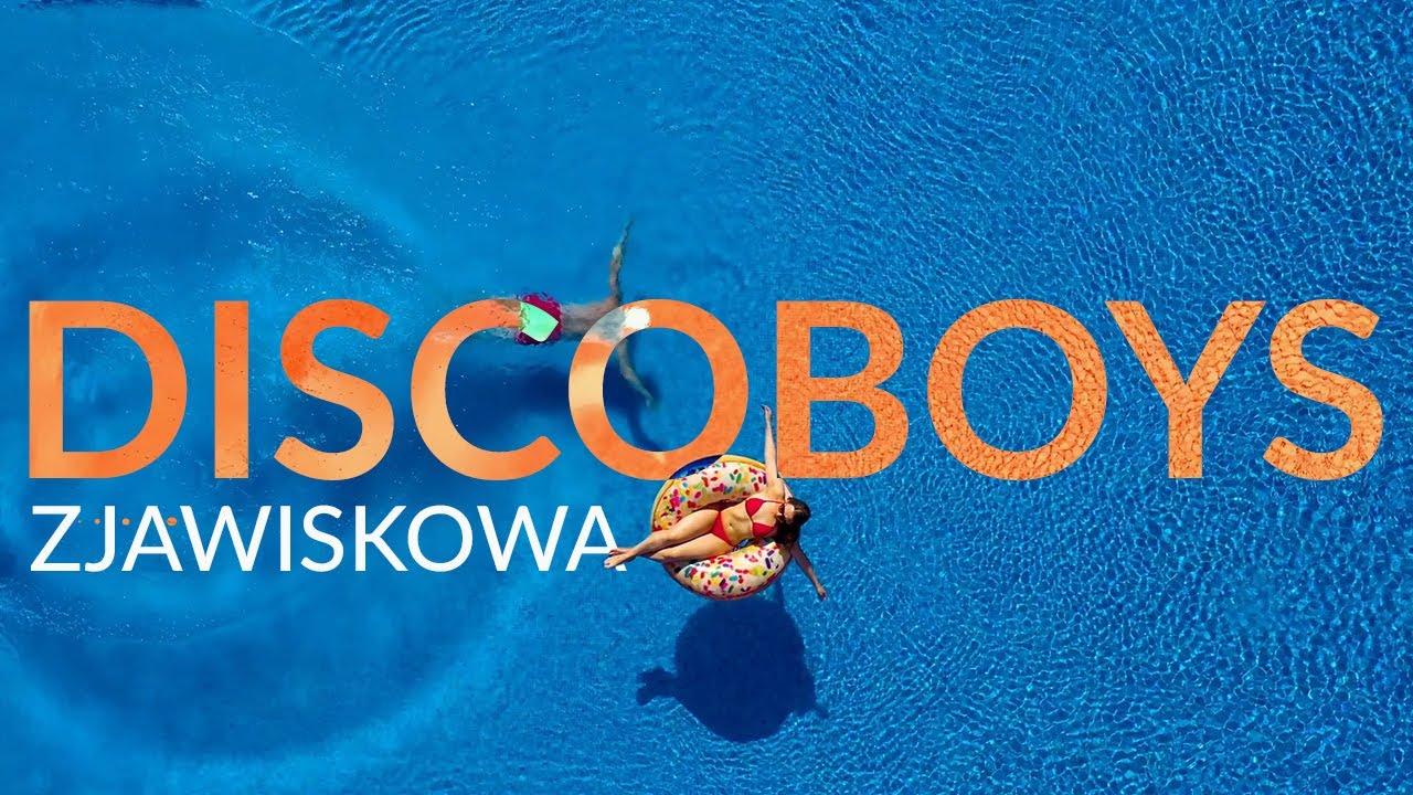Discoboys - Zjawiskowa>                                     </a>                                     </div>                                     <div class=