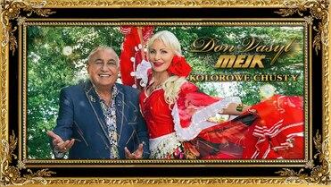 Don Vasyl & Mejk - Kolorowe chusty