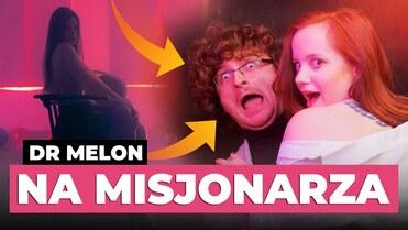 DR MELON - Na Misjonarza
