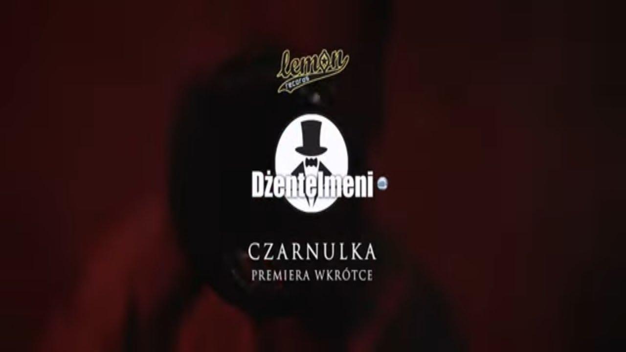 Dżentelmeni - Czarnulka (Zapowiedź)