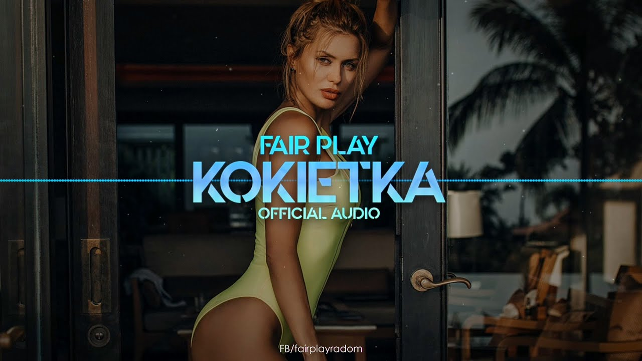 FAIR PLAY - Kokietka>