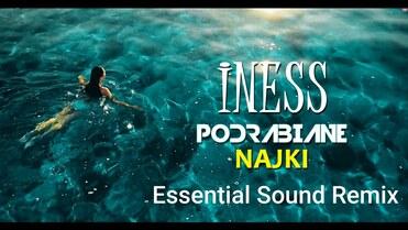 Iness & Deal - Najki (Essential Sound Remix)