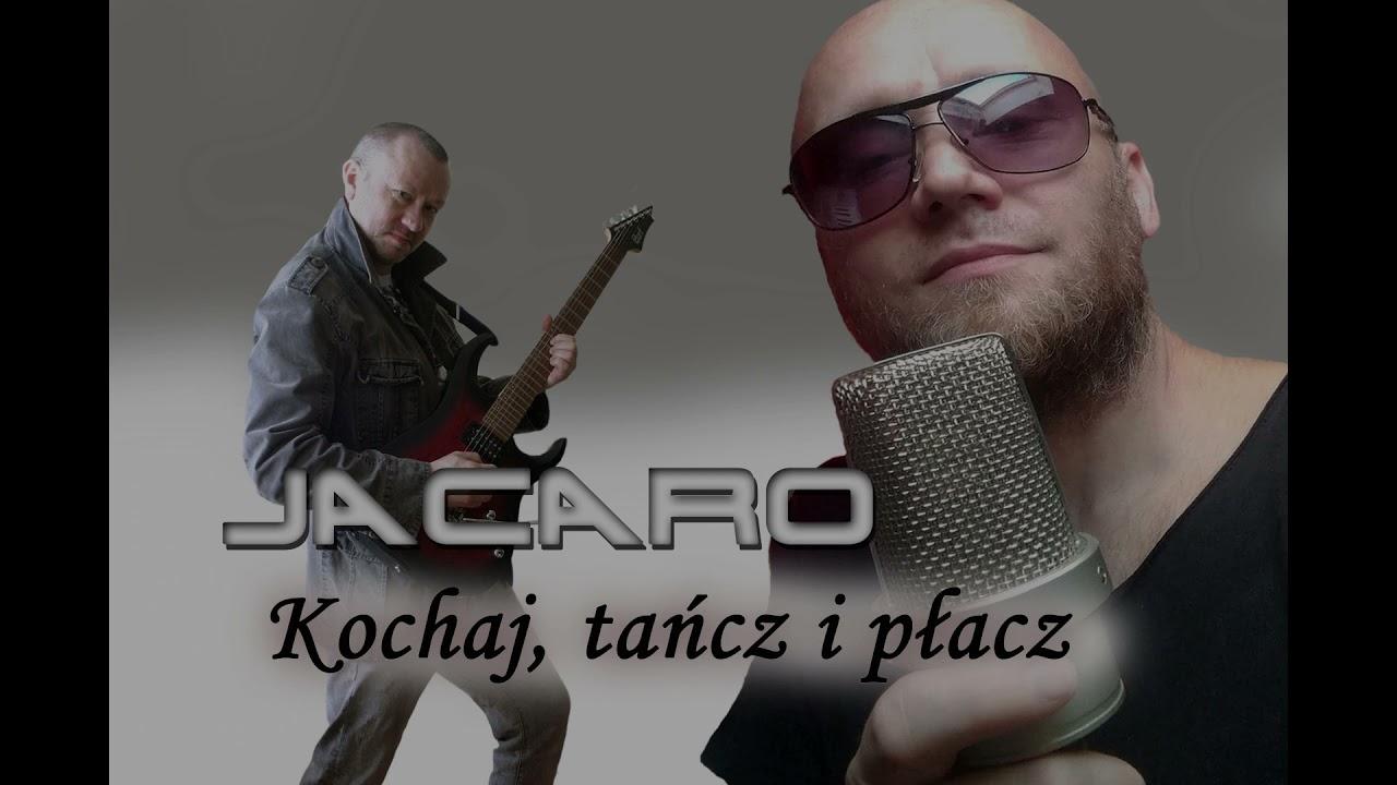 JACARO - Kochaj, tańcz i płacz>                                     </a>                                     </div>                                     <div class=