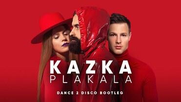 KAZKA - Plakala (Dance 2 Disco Bootleg)>                                     </a>                                     </div>                                     <div class=