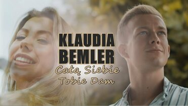 KLAUDIA BEMLER - Całą Siebie Tobie Dam