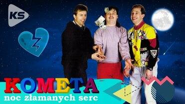 Kometa - Noc złamanych serc>                                     </a>                                     </div>                                     <div class=