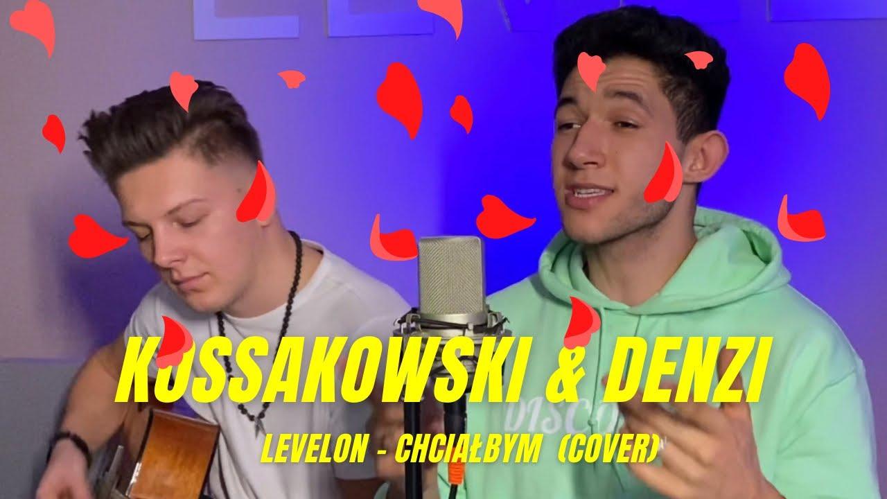 KOSSAKOWSKI & DENZI - CHCIAŁBYM>                                     </a>                                     </div>                                     <div class=