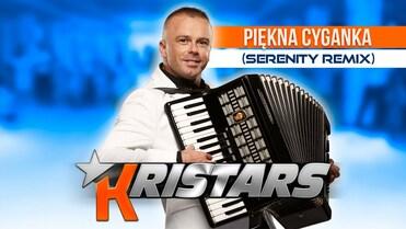 Kristars - Piękna Cyganka (Serenity Remix)