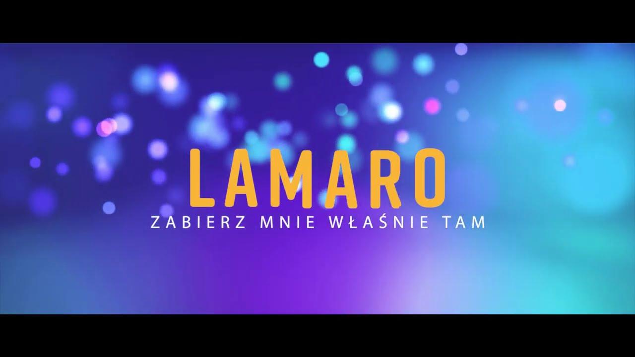 LaMaro - Zabierz mnie właśnie tam>                         </a>                         </div>                         <div class=