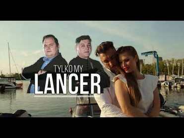 Lancer - Tylko My