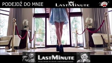 Last Minute - PODEJDŹ DO MNIE>                                     </a>                                     </div>                                     <div class=