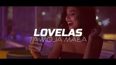 LOVELAS - Ta moja mała