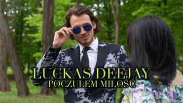 Luckas Deejay - Poczułem Miłość>                                     </a>                                     </div>                                     <div class=