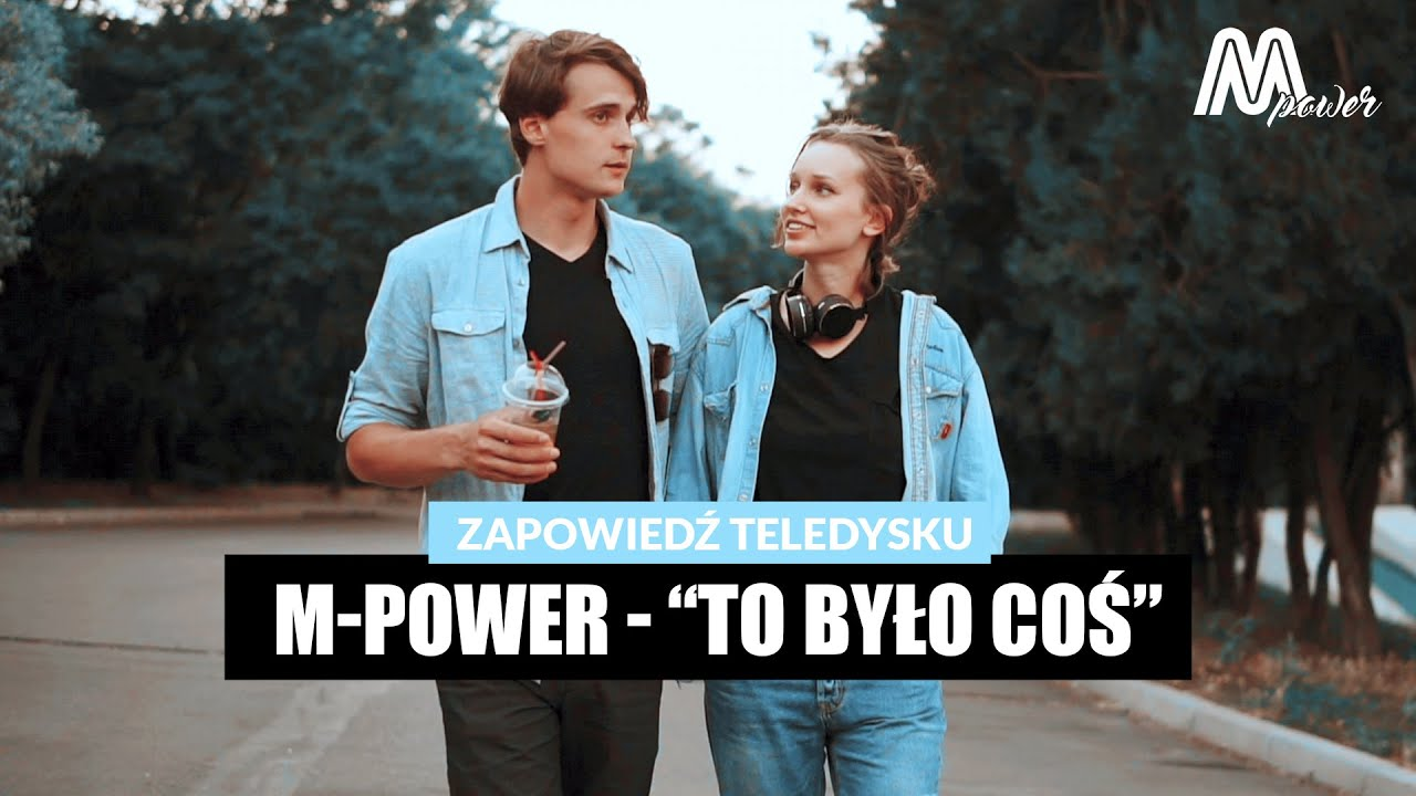 M-POWER - To Było coś (Official Trailer 2021)>