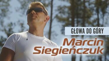 Marcin Siegieńczuk - Głowa do góry>                                     </a>                                     </div>                                     <div class=