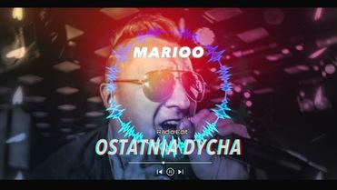 Marioo - Ostatnia Dycha