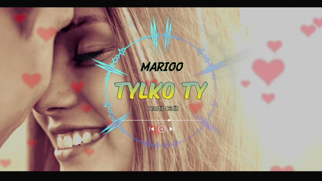 Marioo - Tylko Ty >                                     </a>                                     </div>                                     <div class=