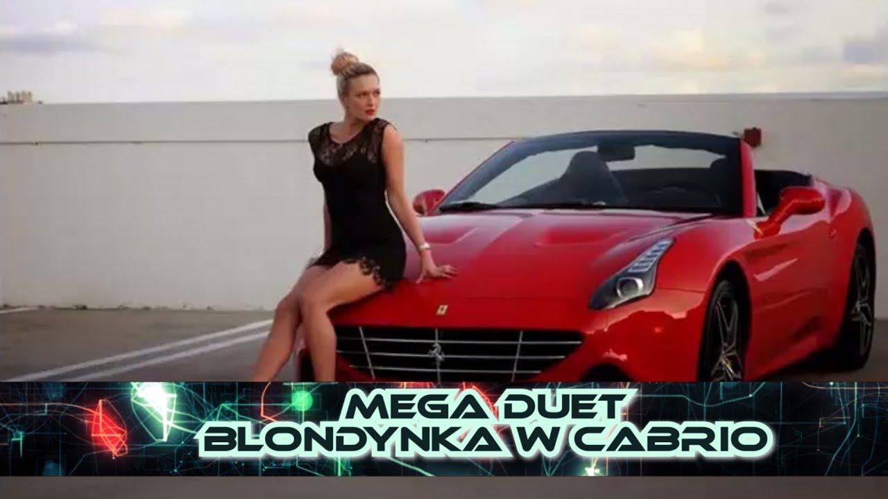 Mega Duet - Blondynka w cabrio