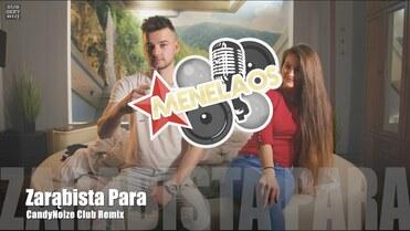 Menelaos - Zarąbista Para (CandyNoize Club Remix)