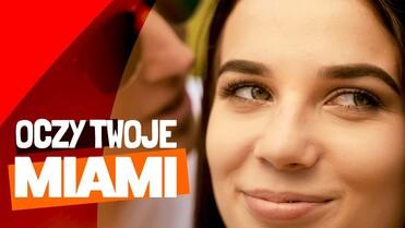 Miami - Oczy Twoje