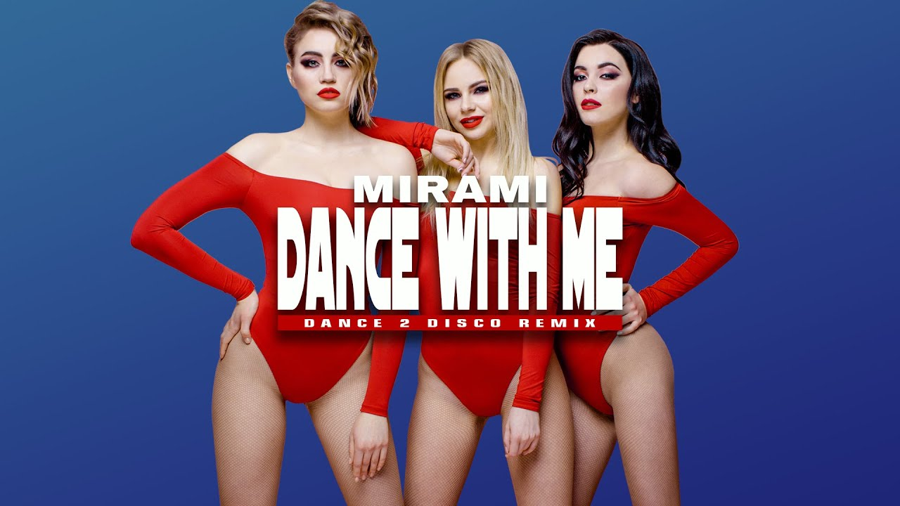 Mirami - Dance With Me (Dance 2 Disco Remix)>