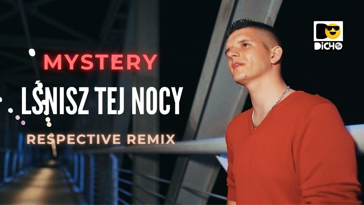 Mystery - Lśnisz tej nocy / Respective Remix