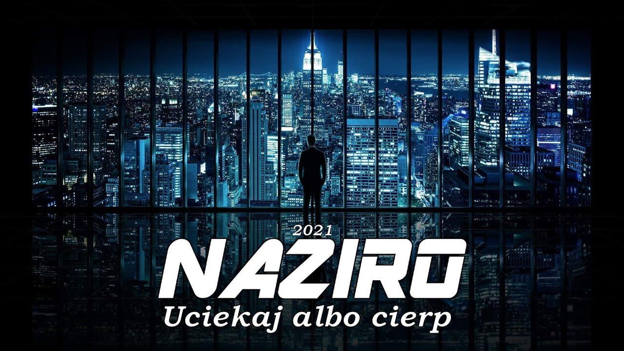 NAZIRO - Uciekaj albo cierp