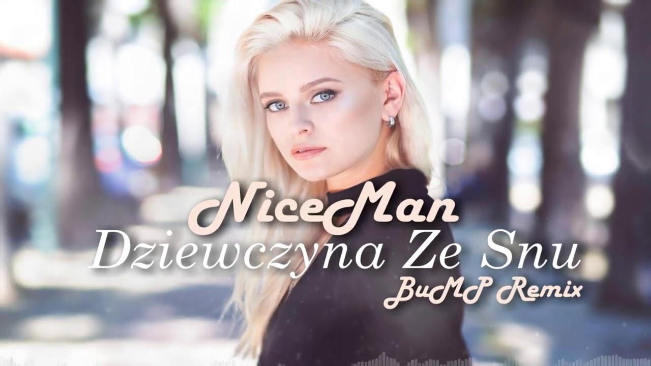 NiceMan - Dziewczyna ze snu (BUMP! Remix) >                                     </a>                                     </div>                                     <div class=