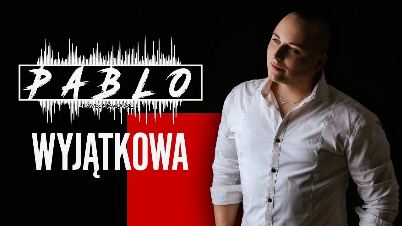 Pablo - Wyjątkowa>                                     </a>                                     </div>                                     <div class=
