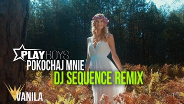 Playboys - Pokochaj Mnie (DJ SEQUENCE REMIX)