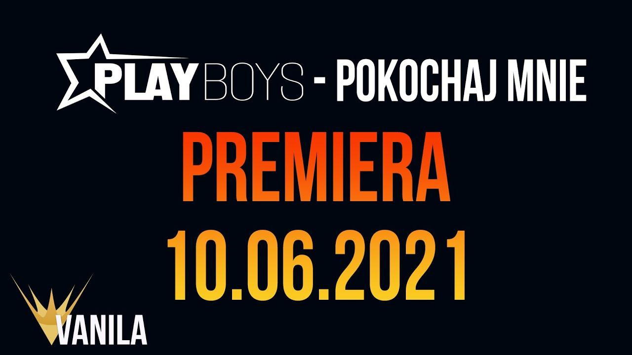PLAYBOYS - Pokochaj Mnie (Zapowiedź teledysku)